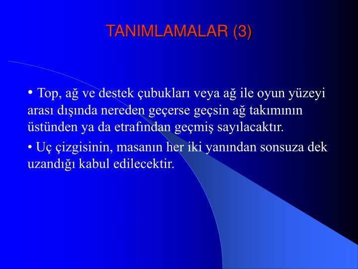 TANIMLAMALAR (3)