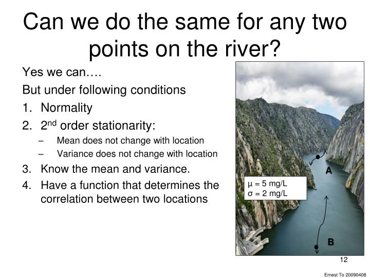 Can we do the same for any two points on the river?