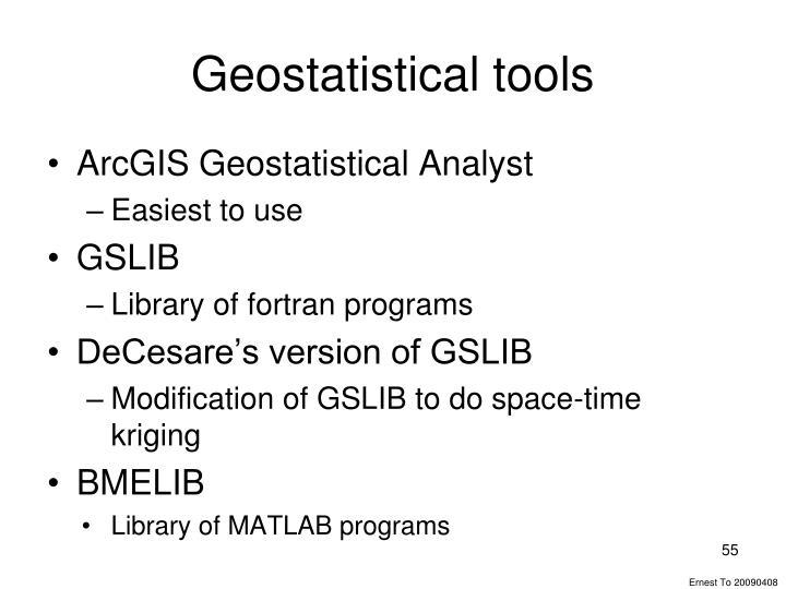Geostatistical tools