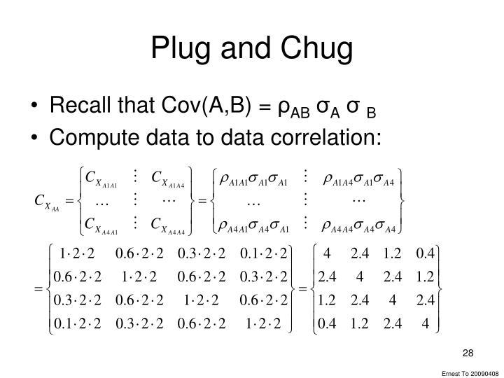 Plug and Chug