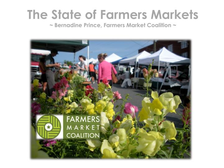 The State of Farmers Markets