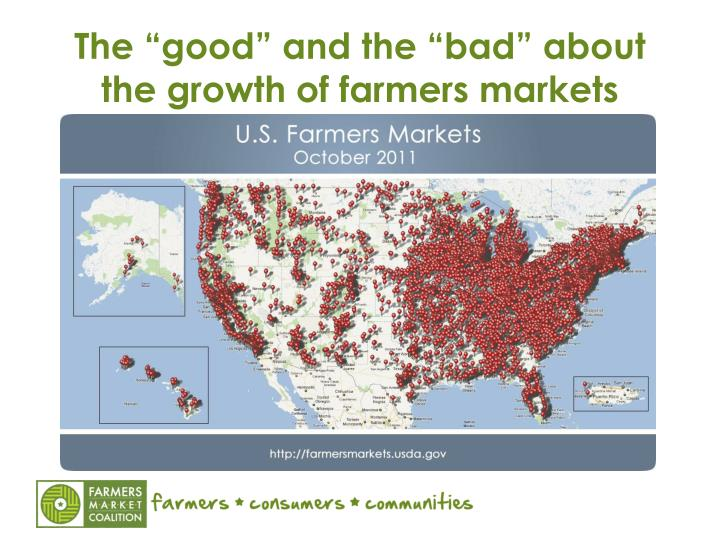 "The ""good"" and the ""bad"" about the growth of farmers markets"