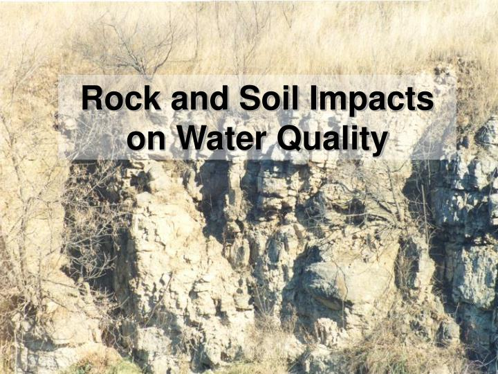 Rock and Soil Impacts on Water Quality