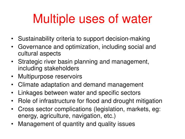 Multiple uses of water