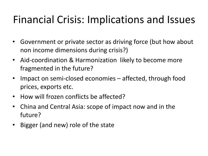 Financial crisis implications and issues