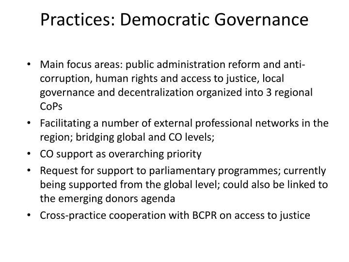 Practices: Democratic Governance