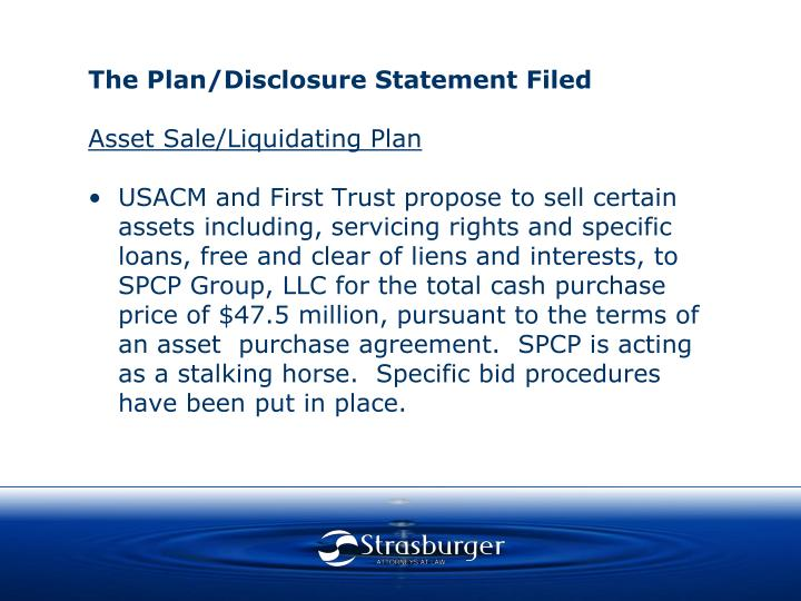 The Plan/Disclosure Statement Filed
