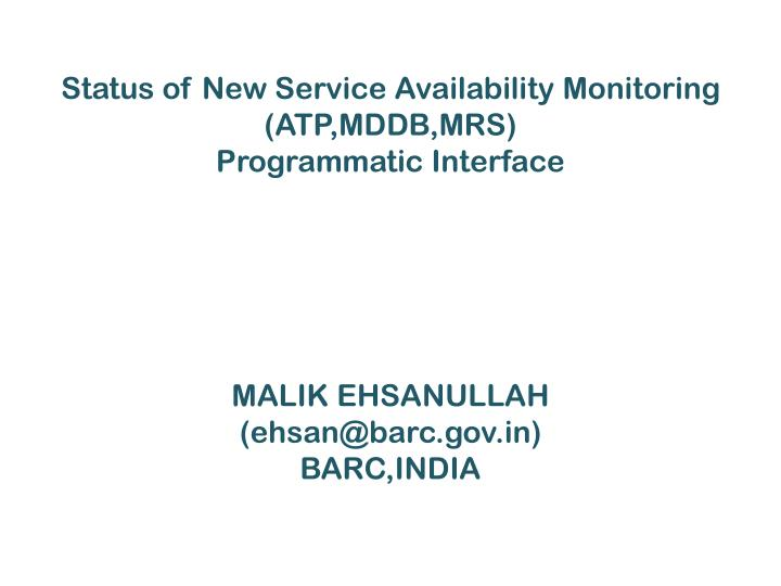 Status of New Service Availability Monitoring