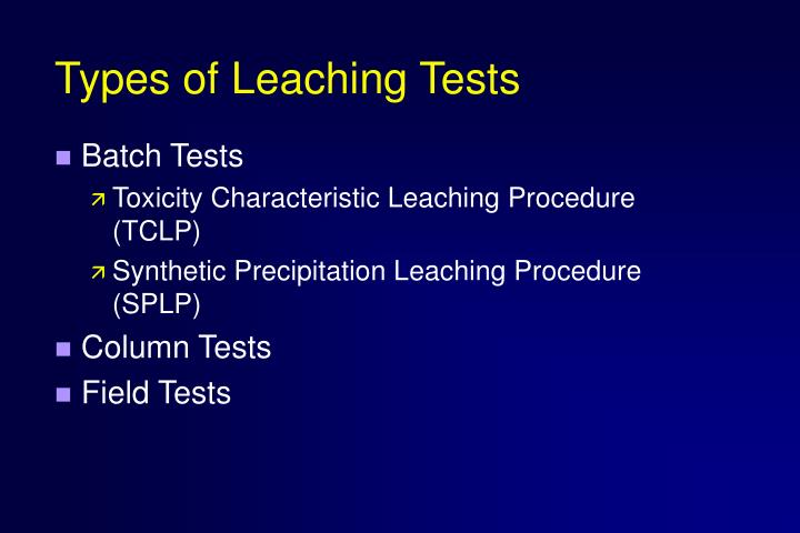 Types of Leaching Tests