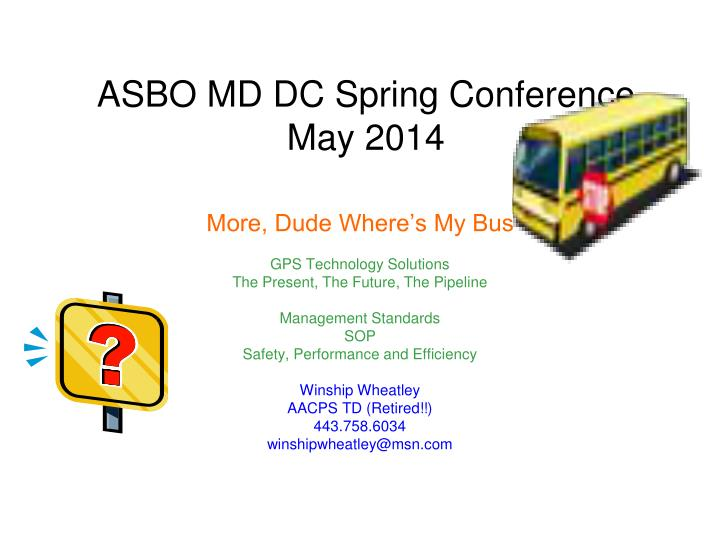 Asbo md dc spring conference may 2014