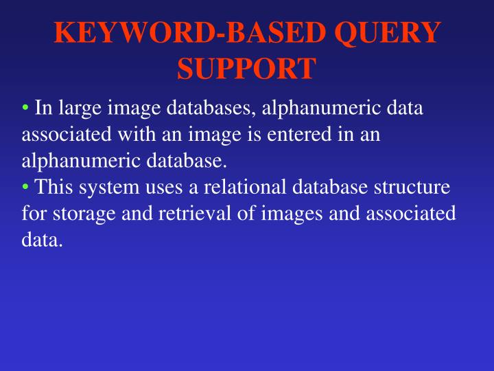 KEYWORD-BASED QUERY SUPPORT
