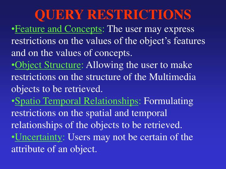 QUERY RESTRICTIONS