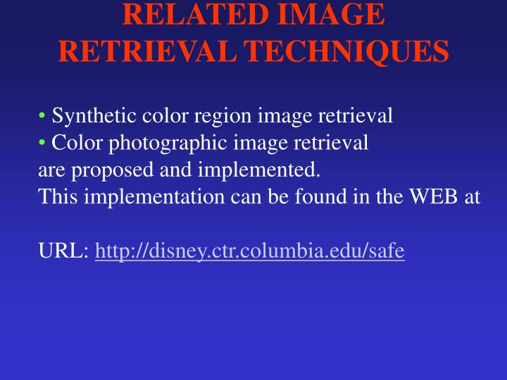 RELATED IMAGE RETRIEVAL TECHNIQUES