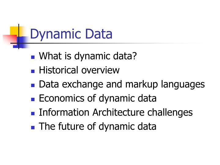 Dynamic data1