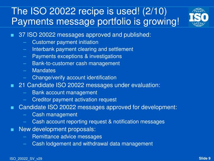 The ISO 20022 recipe is used! (2/10)