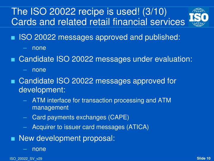 The ISO 20022 recipe is used! (3/10)