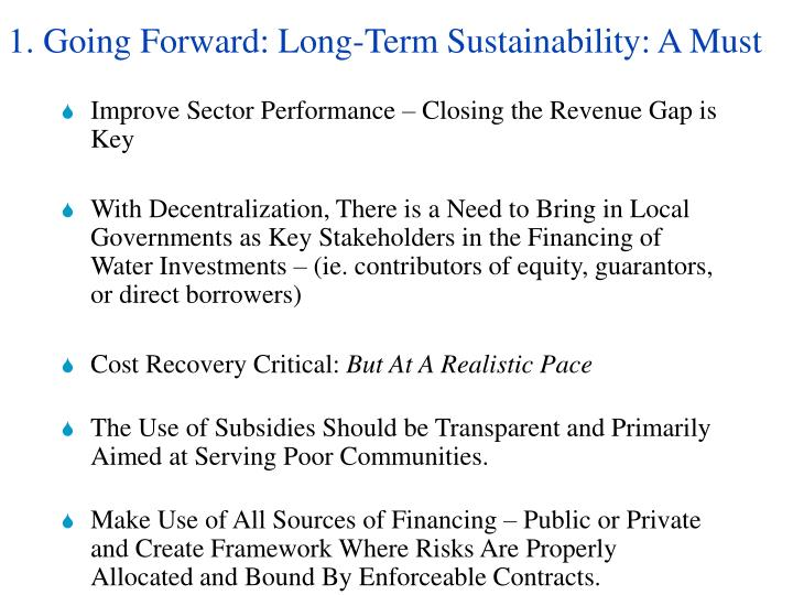 1. Going Forward: Long-Term Sustainability: A Must