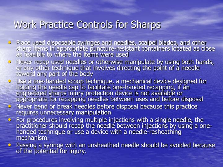 Work Practice Controls for Sharps