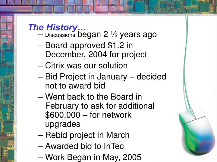 The History…