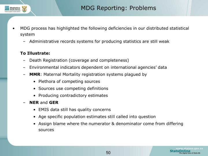 MDG process has highlighted the following deficiencies in our distributed statistical system
