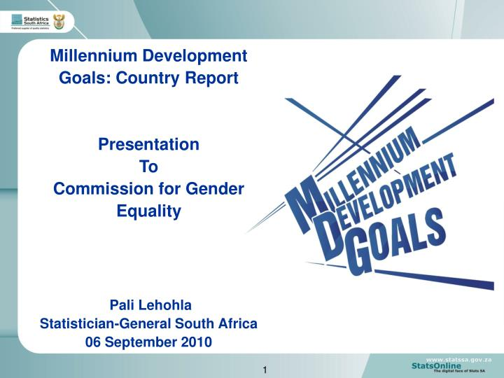 Millennium Development Goals: Country Report