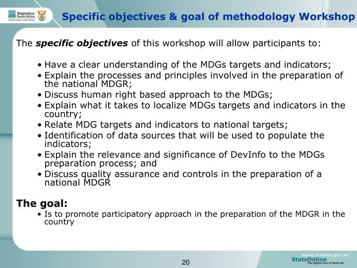 Specific objectives & goal of methodology Workshop