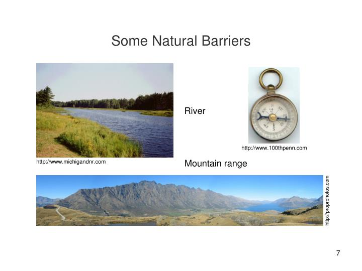 Some Natural Barriers