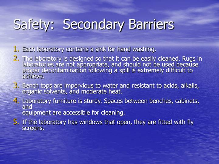 Safety:  Secondary Barriers