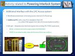 activity related to powering interlock system