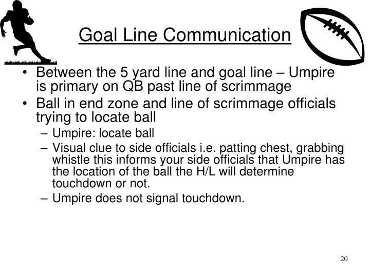 Goal Line Communication