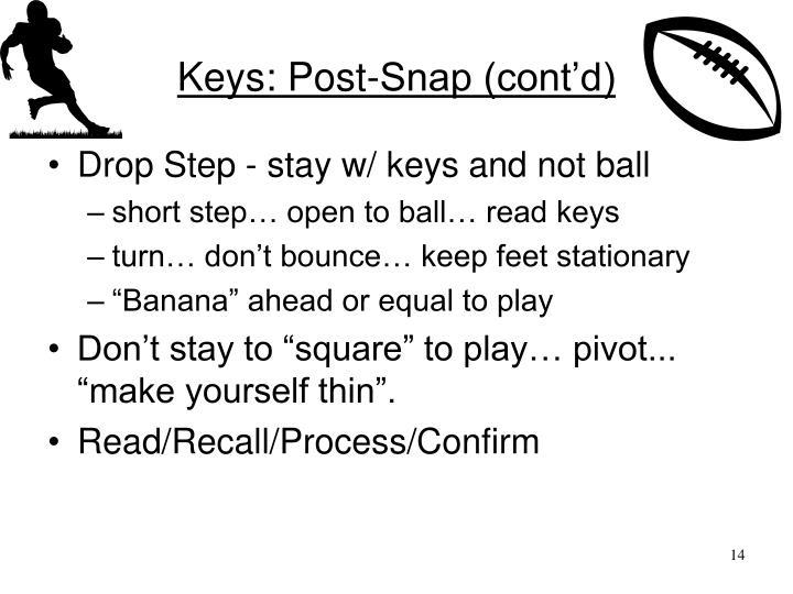 Keys: Post-Snap (cont'd)