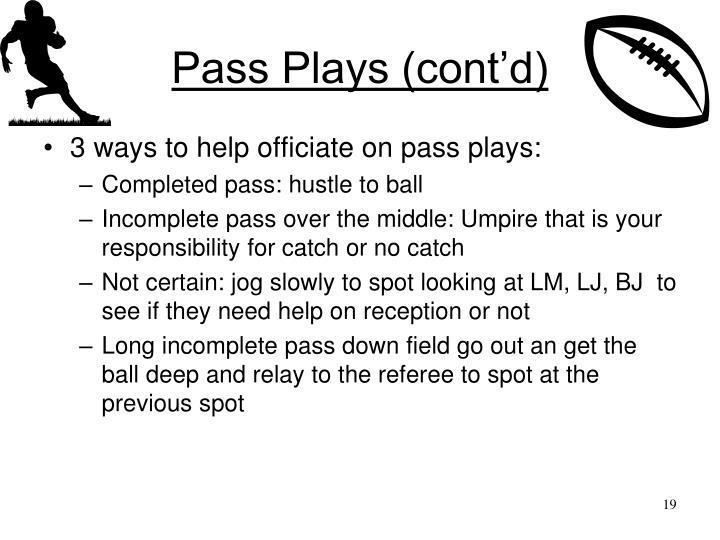 Pass Plays (cont'd)