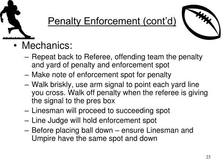 Penalty Enforcement (cont'd)