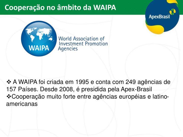 Cooperação no âmbito da WAIPA