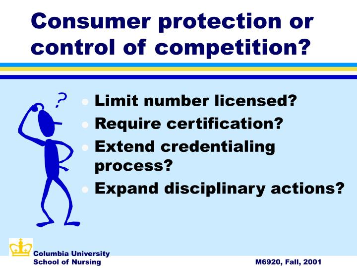 Consumer protection or control of competition?