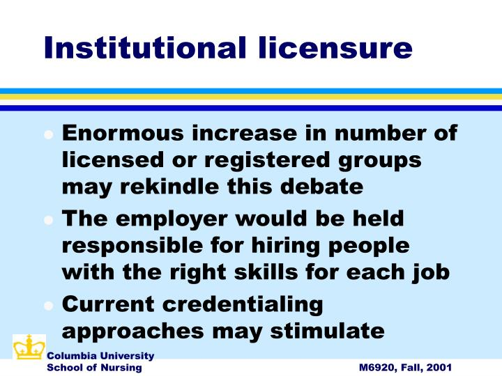 Institutional licensure