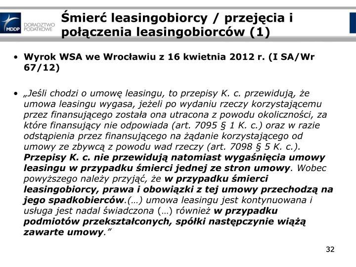 Śmierć leasingobiorcy / przejęcia i połączenia leasingobiorców (1)