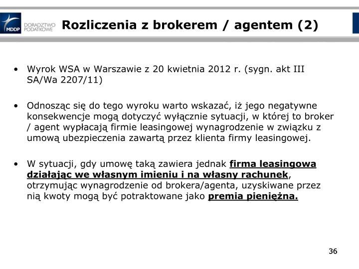 Rozliczenia z brokerem / agentem (2)