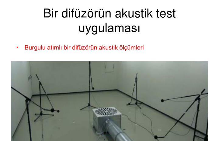 Bir difüzörün akustik test uygulaması