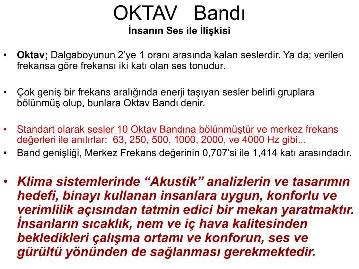 OKTAV   Bandı
