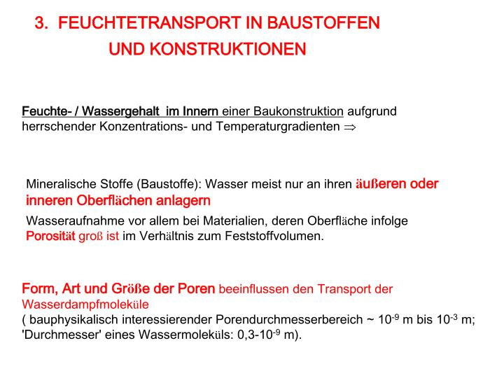 3.  FEUCHTETRANSPORT IN BAUSTOFFEN
