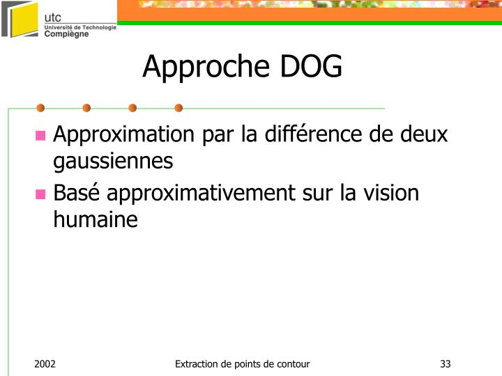 Approche DOG