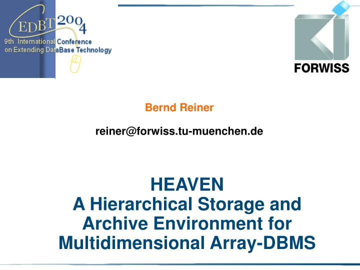 heaven a hierarchical storage and archive environment for multidimensional array dbms