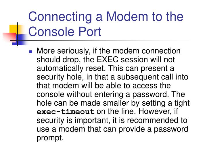 Connecting a Modem to the Console Port