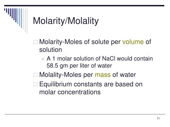 Molarity/Molality