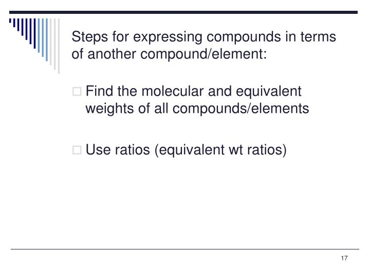 Steps for expressing compounds in terms of another compound/element: