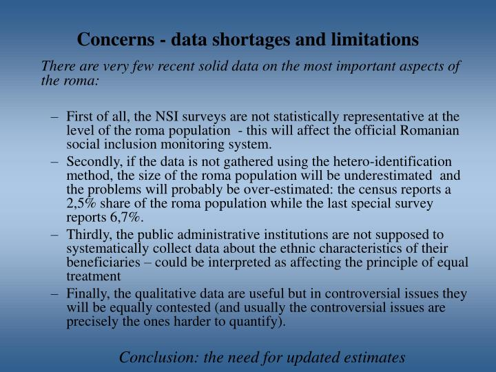 Concerns - data shortages and limitations