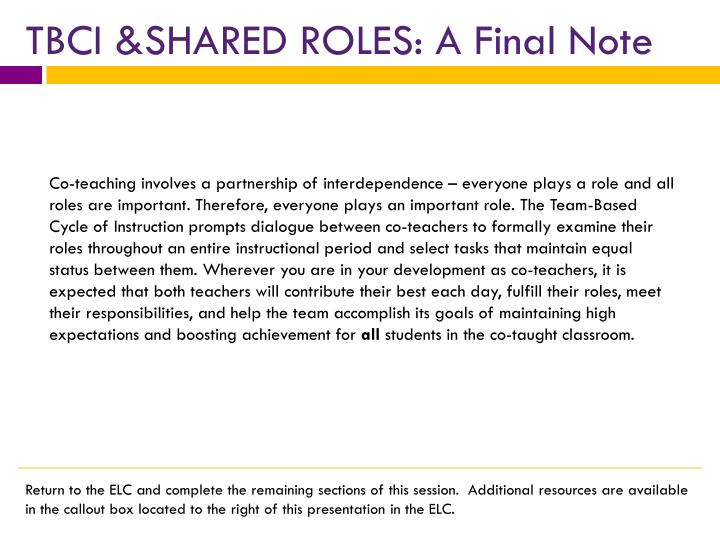 TBCI &SHARED ROLES: A Final Note
