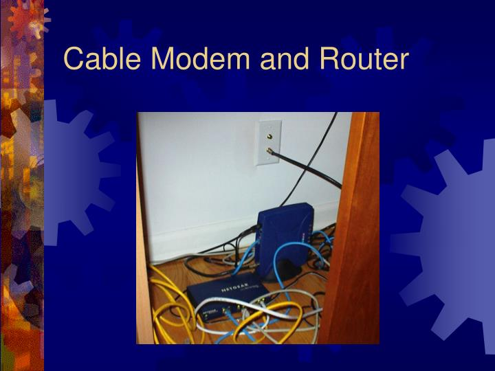 Cable Modem and Router