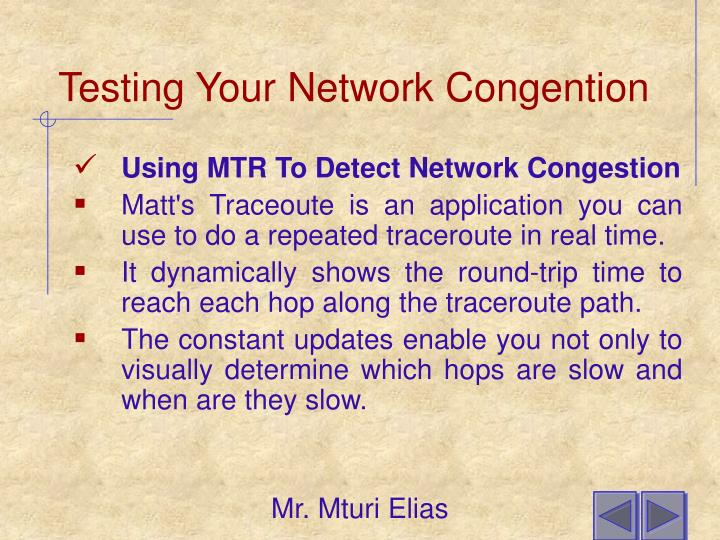 Testing Your Network Congention